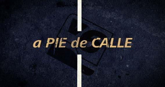 A Pie de Calle