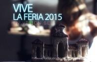 Vive la Feria 2015 en Visión Seis