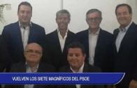 Vuelven los Siete Magníficos del PSOE