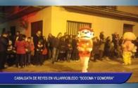Cabalgata de Reyes en Villarrobledo: «Sodoma y Gomorra»