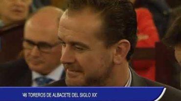 """46 Toreros de Albacete del siglo XX"""