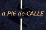 A Pie de Calle – Programa completo 24 Enero 2018