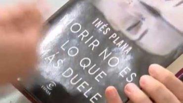Inés Plana presenta `Morir no es lo que más duele´
