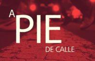 A Pie de Calle 21 febrero 2018