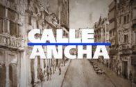 Calle Ancha Jueves 18 enero 2018