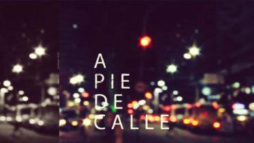 A Pie de Calle 13 de febrero 2019