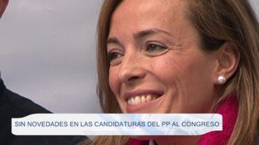 Sin novedades en las candidaturas del PP al congreso