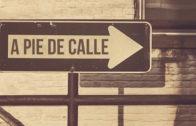 A Pie de Calle 11 Diciembre 2019