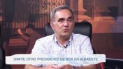 Dimite otro presidente en VOX Albacete