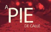 A Pie de Calle 15 Abril 2020