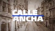 Calle Ancha 28 de Mayo 2020
