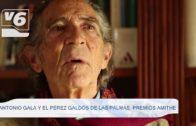 Antonio Gala y El Pérez Galdós de Las Palmas, Premios Amithe