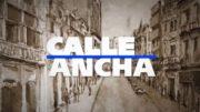 Calle Ancha 25 de junio 2020