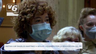 Instan a Mª Ángeles Martínez a seguir luchando por la renovación del Partido Popular