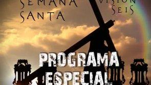 Programa especial Semana Santa 2014