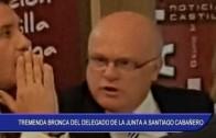 Tremenda bronca del delegado de la Junta a Santiago Cabañero