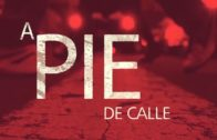 A Pie de Calle 2 Mayo 2018