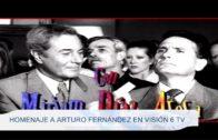 Homenaje a Arturo Fernández en Visión 6 TV
