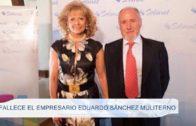 Fallece el empresario Eduardo Sánchez Muliterno