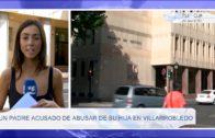 Un padre acusado de abusar de su hija en Villarrobledo