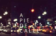 A Pie de Calle 13 noviembre 2019