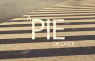 A Pie de Calle 8 de enero 2020