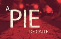A Pie de Calle 8 de abril 2020