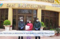 Sin test en la residencia de San Bartolomé de Tarazona