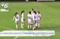 FÚTBOL | El Fundación Albacete Femenino se queda sin ascenso