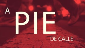 A Pie De Calle 24 de Junio 2020