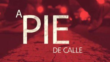 A Pie de Calle 13 de Enero 2020