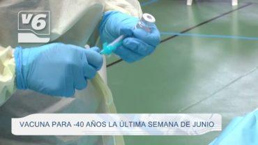 Los menores de 40 años de C-LM empezarán a vacunarse la última semana de junio