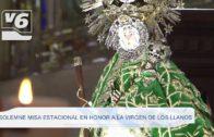 Solemne Misa Estacional en honor a la Virgen de los Llanos