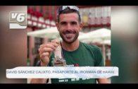 DEPORTES | David Sánchez Calixto se clasifica para el Ironman de Hawai