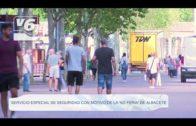 Servicio especial de seguridad para la 'No Feria' de Albacete
